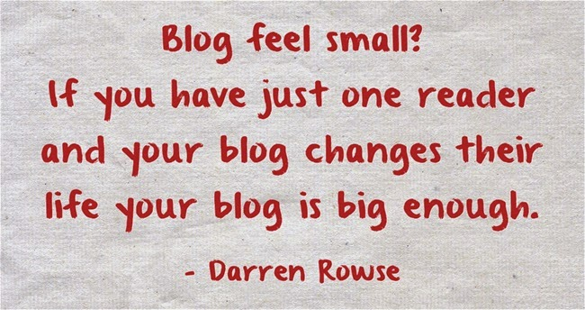 Quote on Blogging Darren Rowse