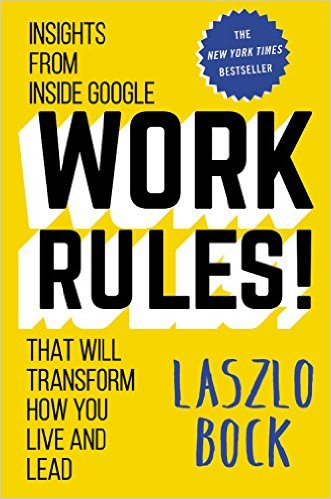Work Rules! by Laszlo Bock book cover